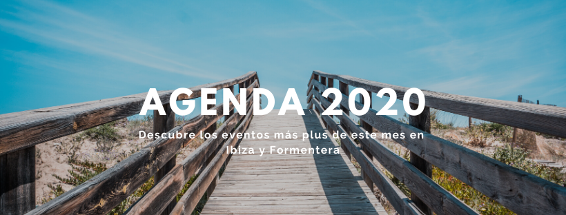 agenda ibiza y formentera 2020